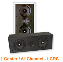 Center Channel / All Channel LCRS Speakers